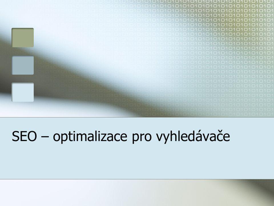 SEO – optimalizace pro vyhledávače