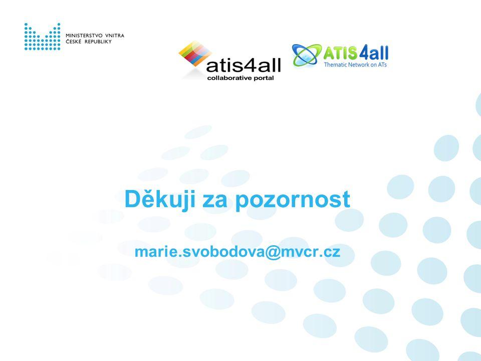 Děkuji za pozornost marie.svobodova@mvcr.cz