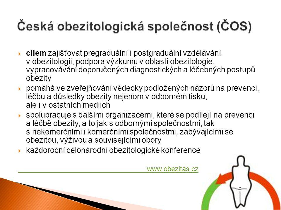  cílem zajišťovat pregraduální i postgraduální vzdělávání v obezitologii, podpora výzkumu v oblasti obezitologie, vypracovávání doporučených diagnost
