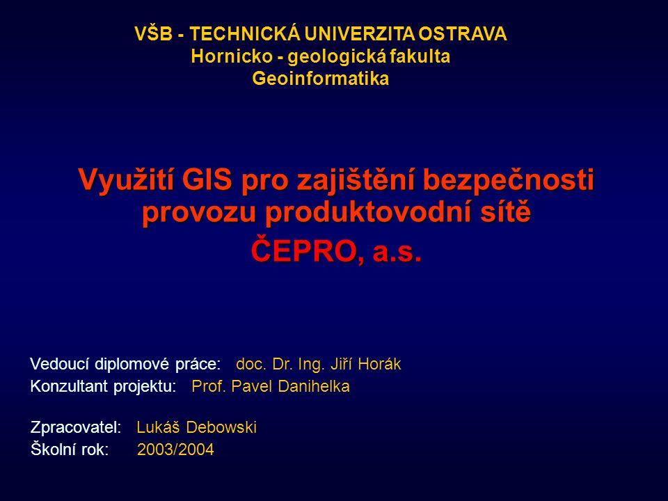 Využití GIS pro zajištění bezpečnosti provozu produktovodní sítě ČEPRO, a.s.