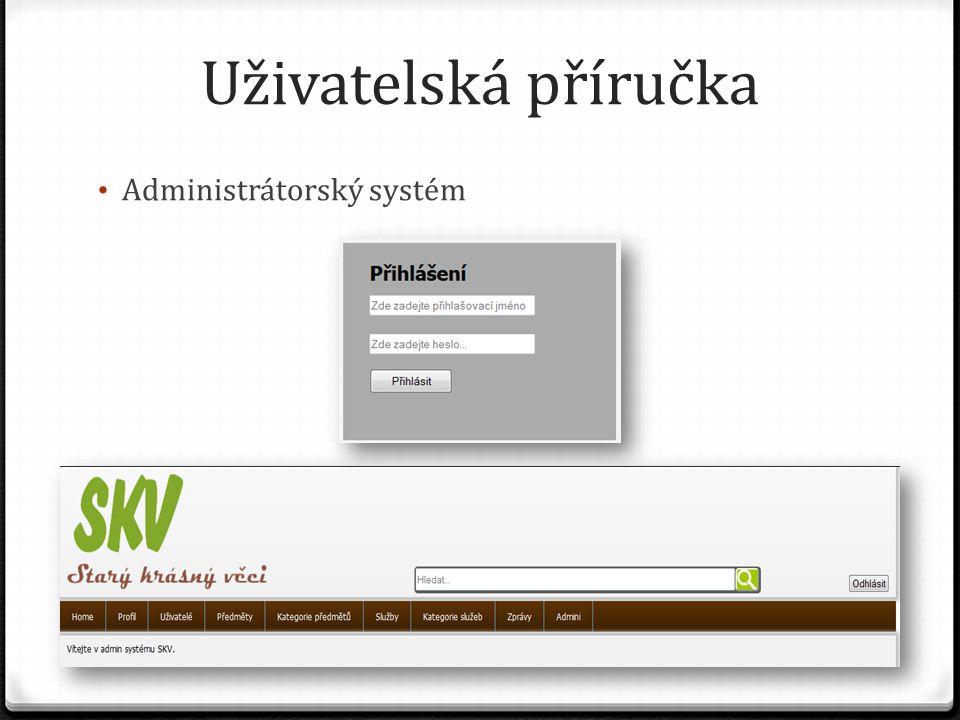Uživatelská příručka Administrátorský systém
