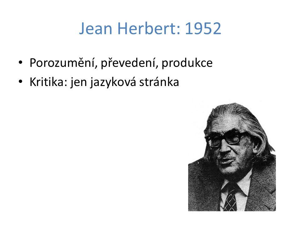 Jean Herbert: 1952 Porozumění, převedení, produkce Kritika: jen jazyková stránka