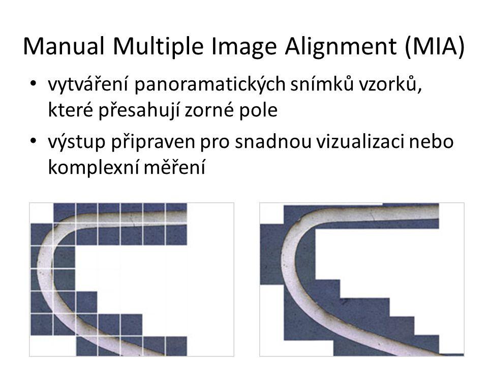 Manual Multiple Image Alignment (MIA) vytváření panoramatických snímků vzorků, které přesahují zorné pole výstup připraven pro snadnou vizualizaci neb