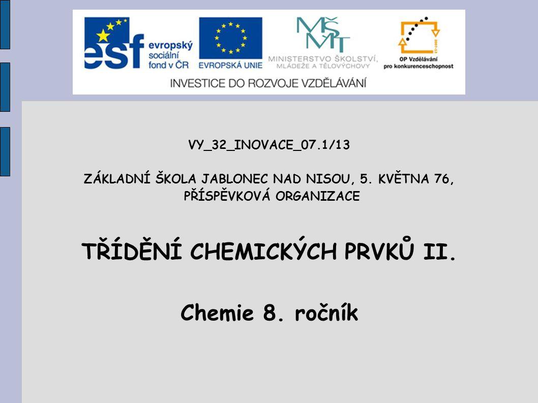 VY_32_INOVACE_07.1/13 ZÁKLADNÍ ŠKOLA JABLONEC NAD NISOU, 5.