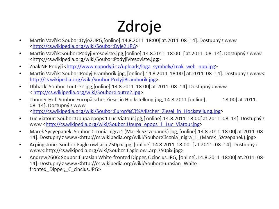 Zdroje Martin Vavřík: Soubor:Dyje2.JPG,[online].14.8.2011 18:00[ at.2011- 08- 14].