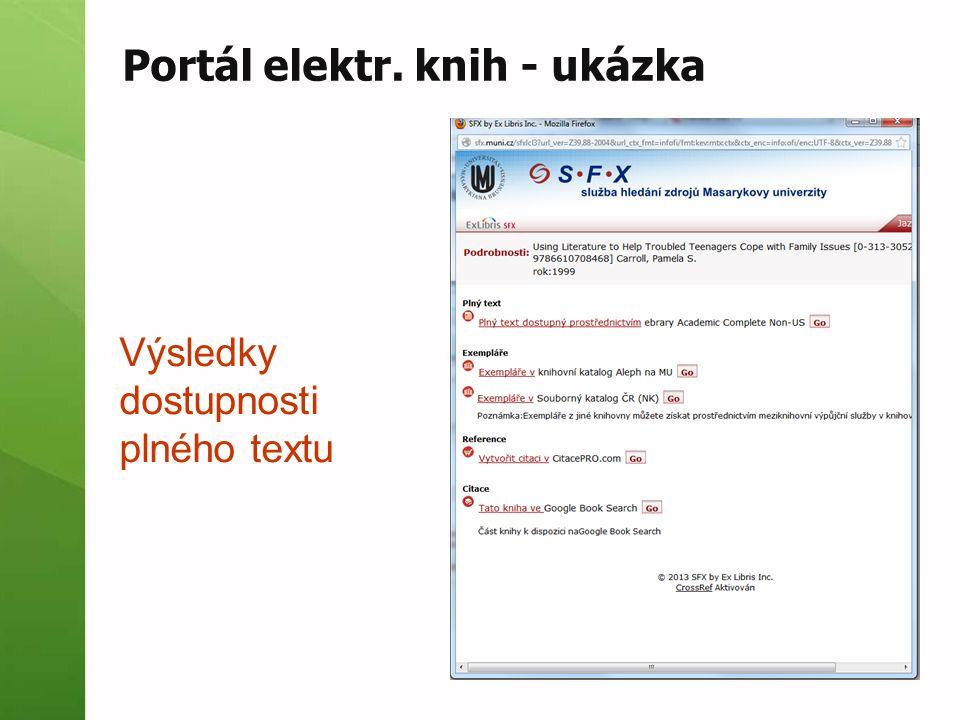Portál elektr. knih - ukázka Výsledky dostupnosti plného textu