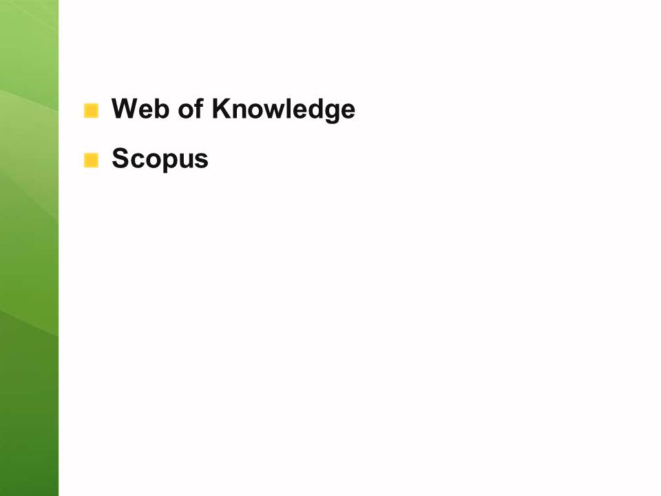 Web of Knowledge Scopus