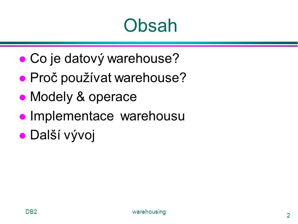 DB2warehousing 13 Datová tržiště l Menší warehousy l Rozsah části organizace u např., marketing (zákazníci, producenti, prodeje) l Nevyžaduje celopodnikové informace u ale problem budoucí integrace?