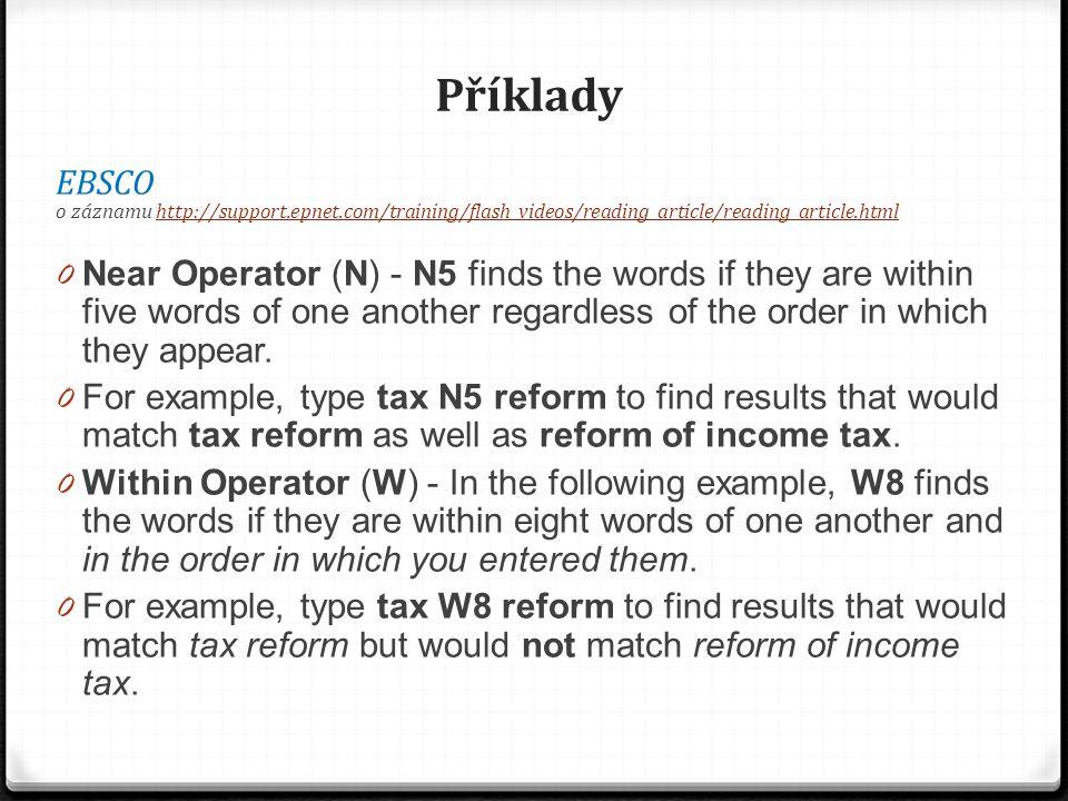 Příklady ERIC – proximity operators nejsou Hledání podle thesauru Př.