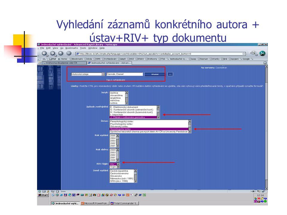 Vyhledání záznamů konkrétního autora + ústav+RIV+ typ dokumentu