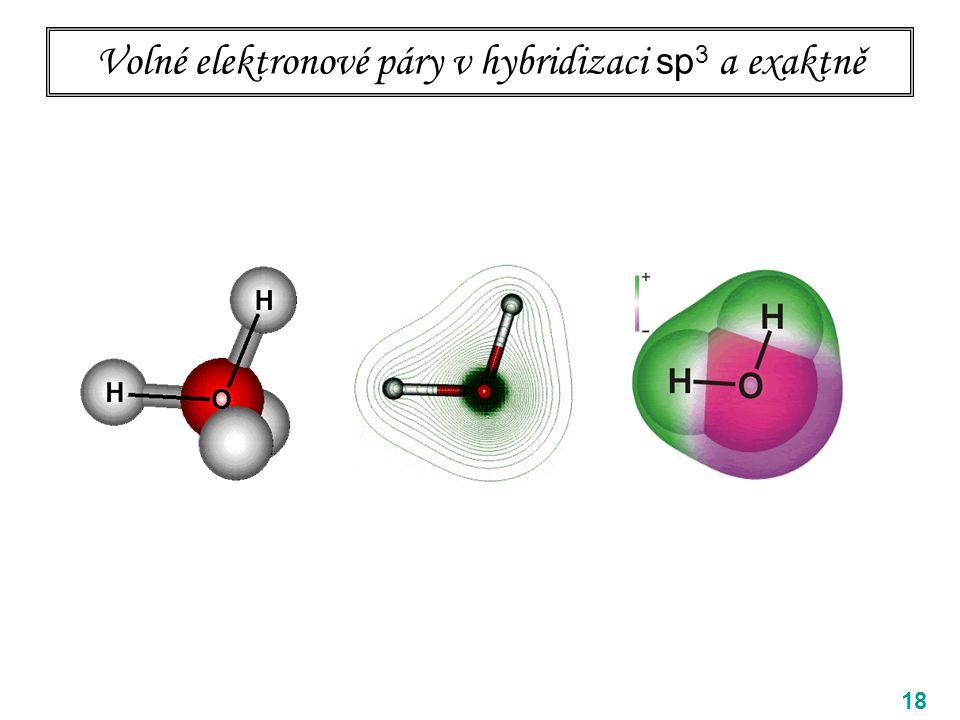 Volné elektronové páry v hybridizaci sp 3 a exaktně 18