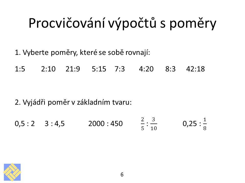Procvičování výpočtů s poměry 6
