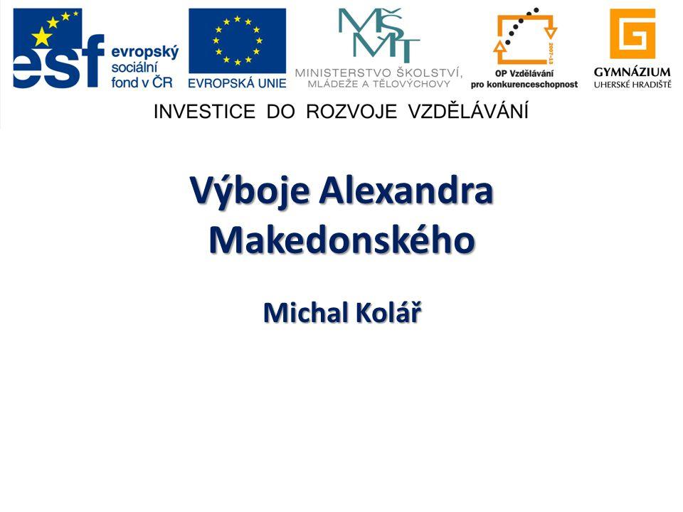 Výboje Alexandra Makedonského Michal Kolář