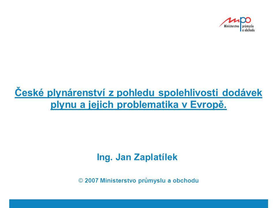 České plynárenství z pohledu spolehlivosti dodávek plynu a jejich problematika v Evropě.