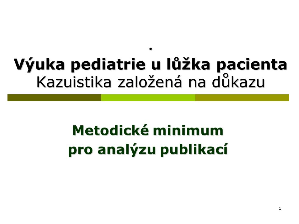12 Vzor pro analýzu přehledového článku Systematické review /meta-analýza Název: Review of randomized controlled trials on pneumococcal vaccination for prevention of otitis media.
