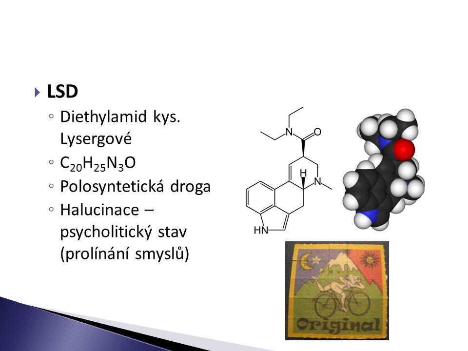  LSD ◦ Diethylamid kys.