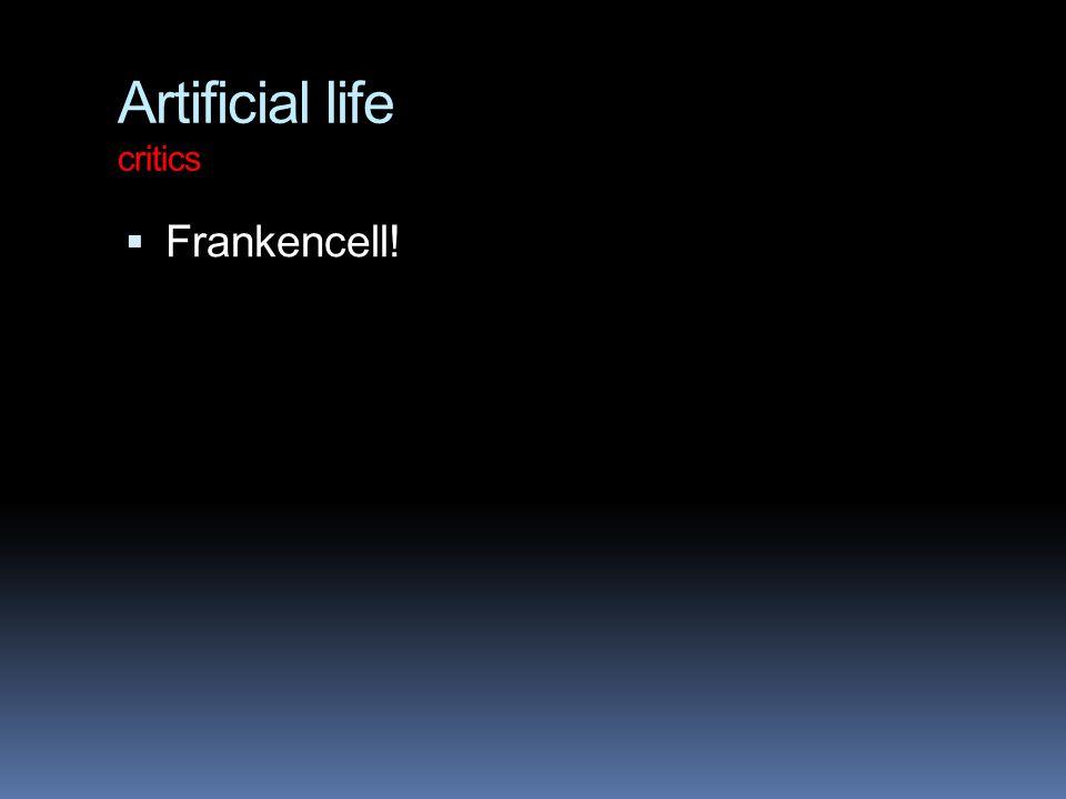 Artificial life critics  Frankencell!