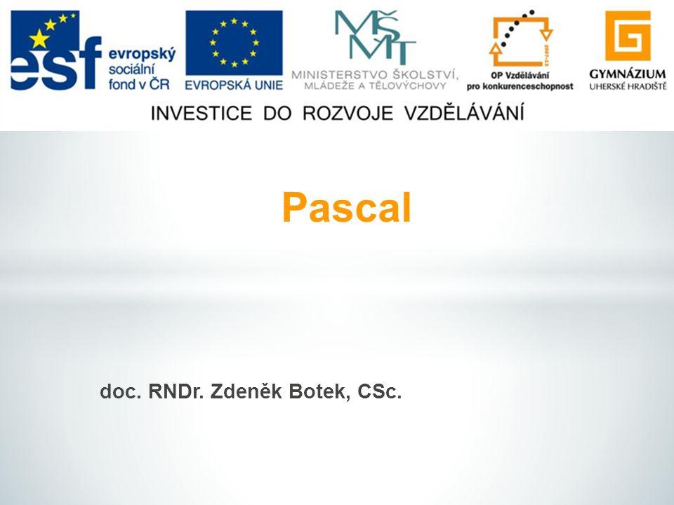 doc. RNDr. Zdeněk Botek, CSc. Pascal