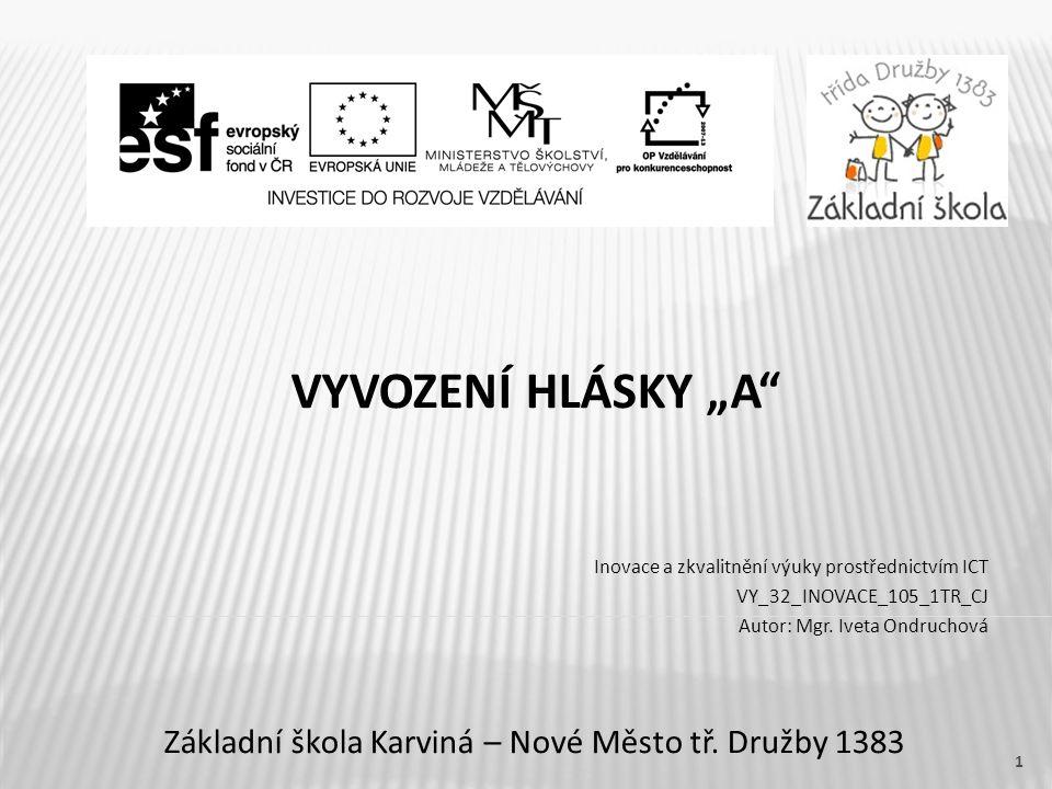 """VYVOZENÍ HLÁSKY """"A Základní škola Karviná – Nové Město tř."""