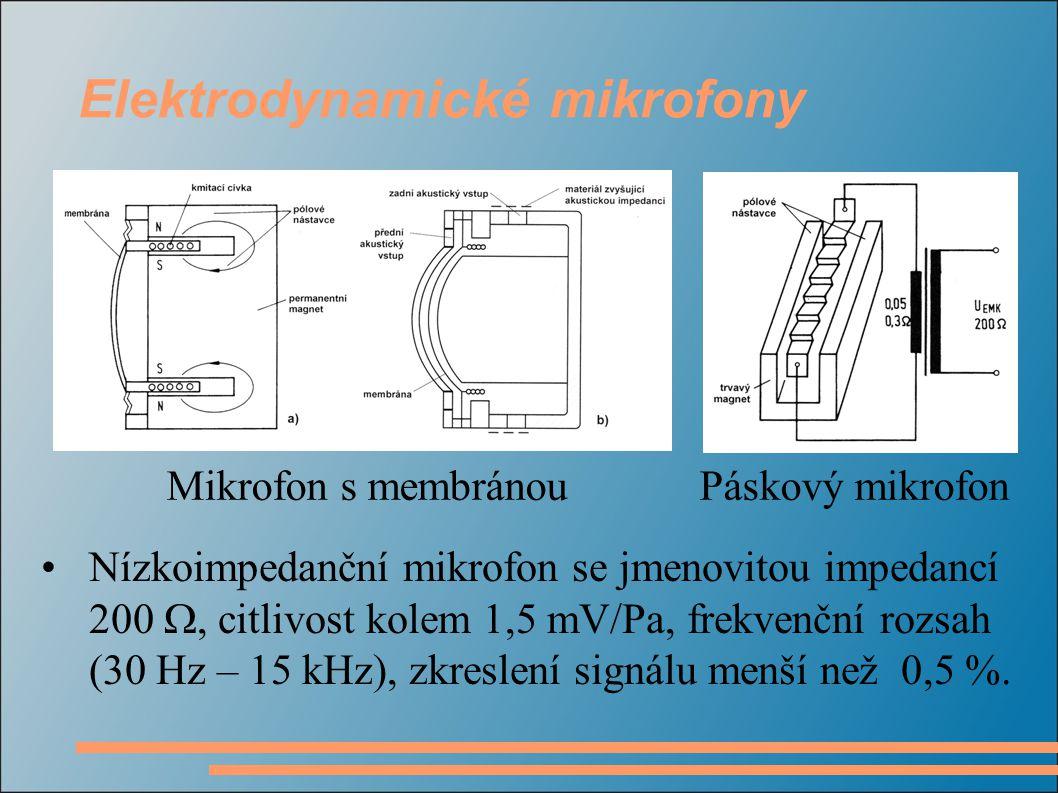 Nízkoimpedanční mikrofon se jmenovitou impedancí 200 , citlivost kolem 1,5 mV/Pa, frekvenční rozsah (30 Hz – 15 kHz), zkreslení signálu menší než 0,5 %.