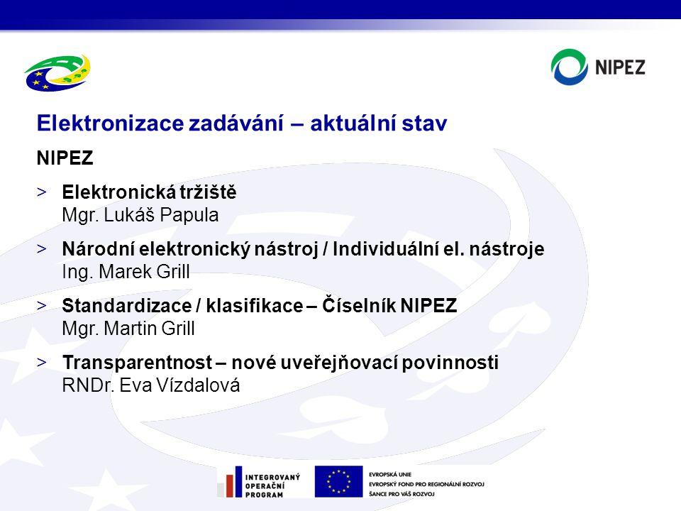NIPEZ >Elektronická tržiště Mgr.Lukáš Papula >Národní elektronický nástroj / Individuální el.