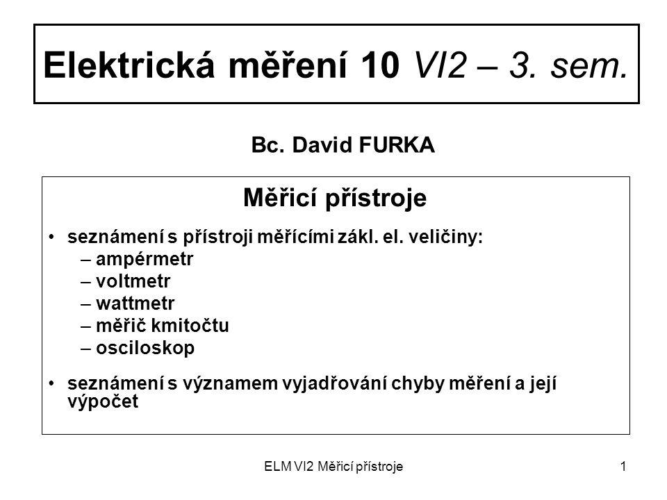 ELM VI2 Měřicí přístroje2 Obecné rozdělení měř.přístr.