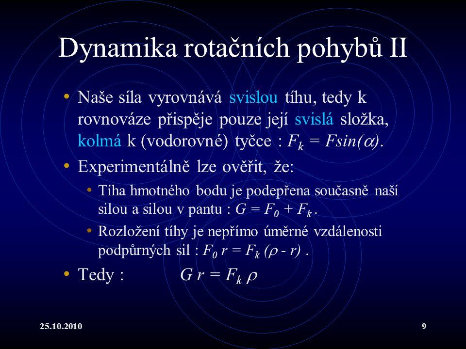 25.10.201040 * Od Keplera k Newtonovi III 3.K. z.