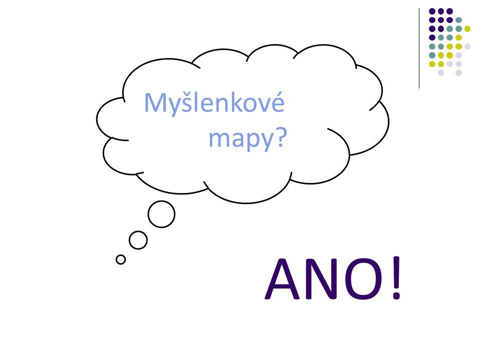 ANO! Myšlenkové mapy?