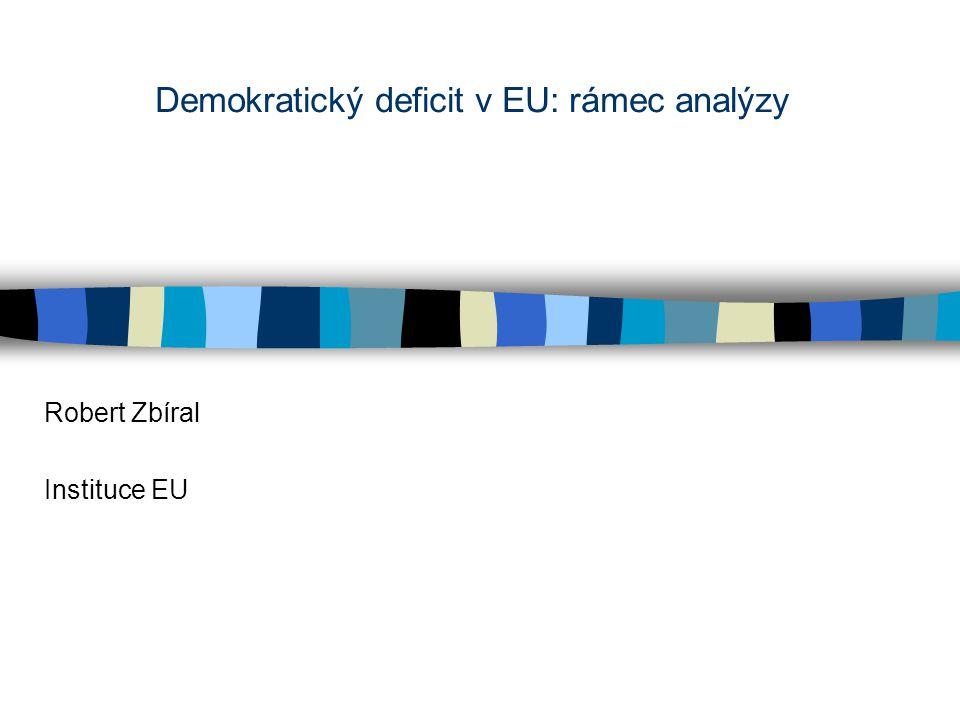 Úvodní poznámky základní teze: –EU může být legitimní jen tehdy, pokud inst.