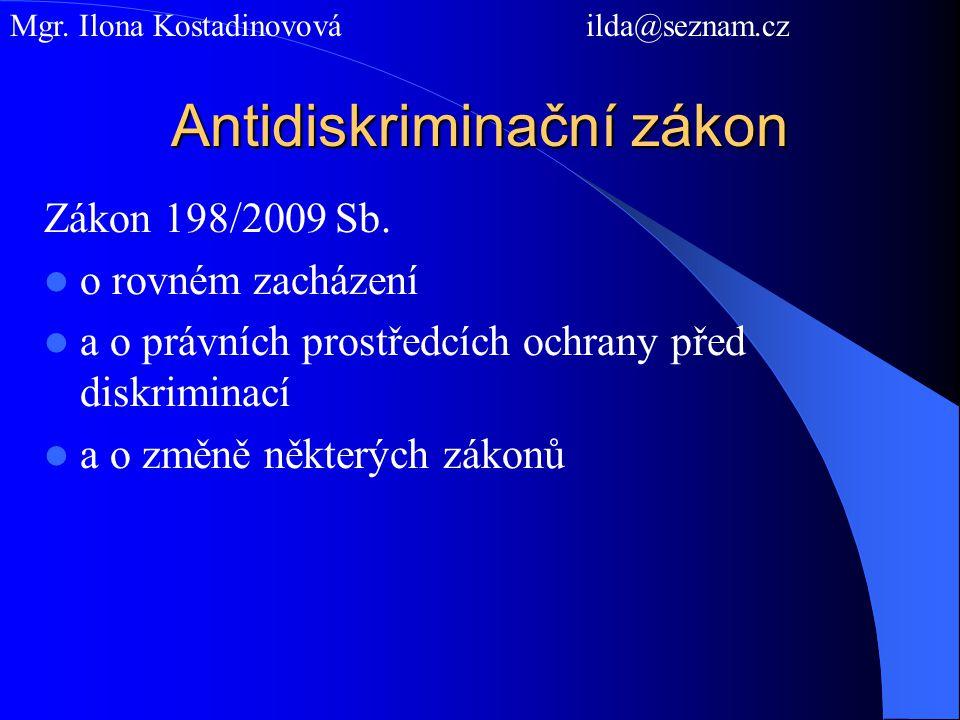 Antidiskriminační zákon Zákon 198/2009 Sb.