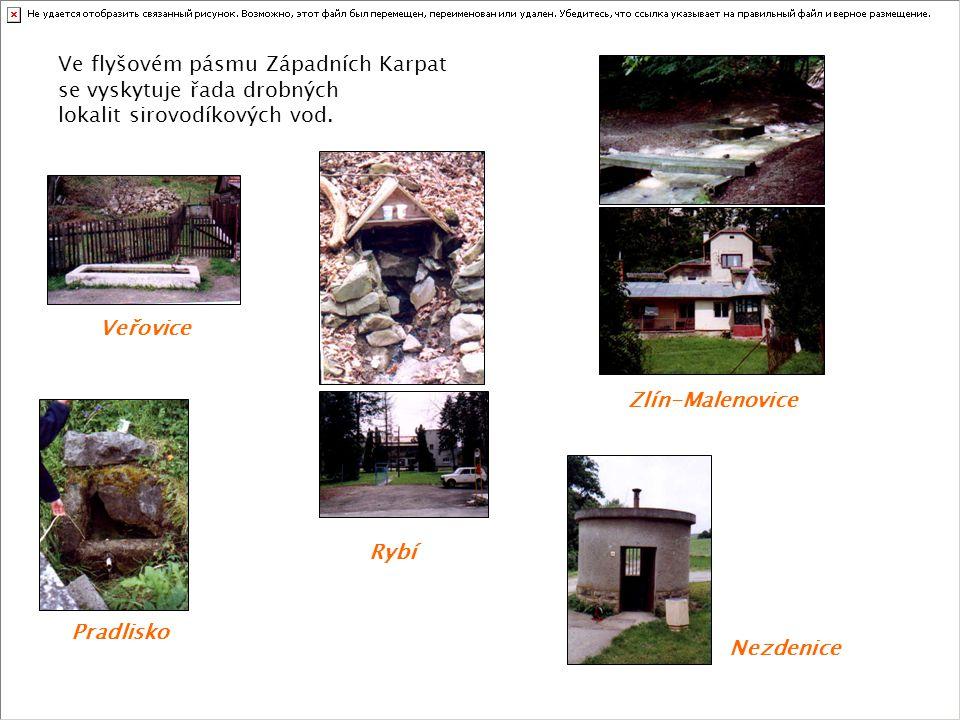 Ve flyšovém pásmu Západních Karpat se vyskytuje řada drobných lokalit sirovodíkových vod. Veřovice Pradlisko Rybí Zlín-Malenovice Nezdenice