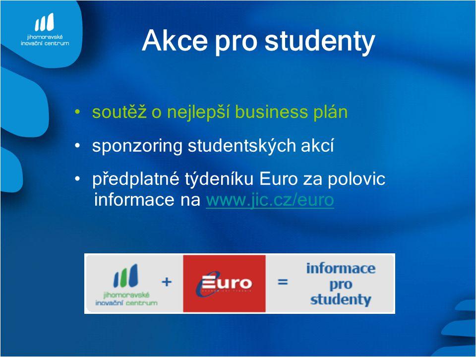 Akce pro studenty soutěž o nejlepší business plán sponzoring studentských akcí předplatné týdeníku Euro za polovic informace na www.jic.cz/eurowww.jic