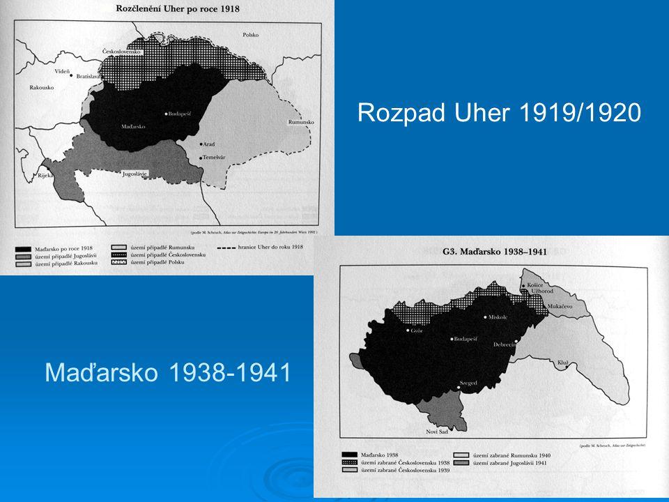 Maďarsko 1938-1941 Rozpad Uher 1919/1920