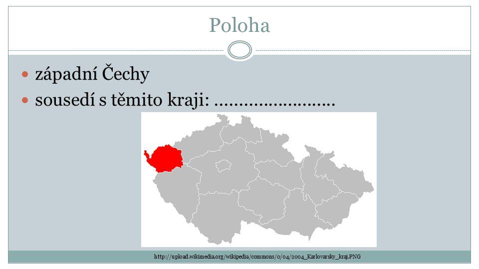 Poloha západní Čechy sousedí s těmito kraji:......................... http://upload.wikimedia.org/wikipedia/commons/0/04/2004_Karlovarsky_kraj.PNG