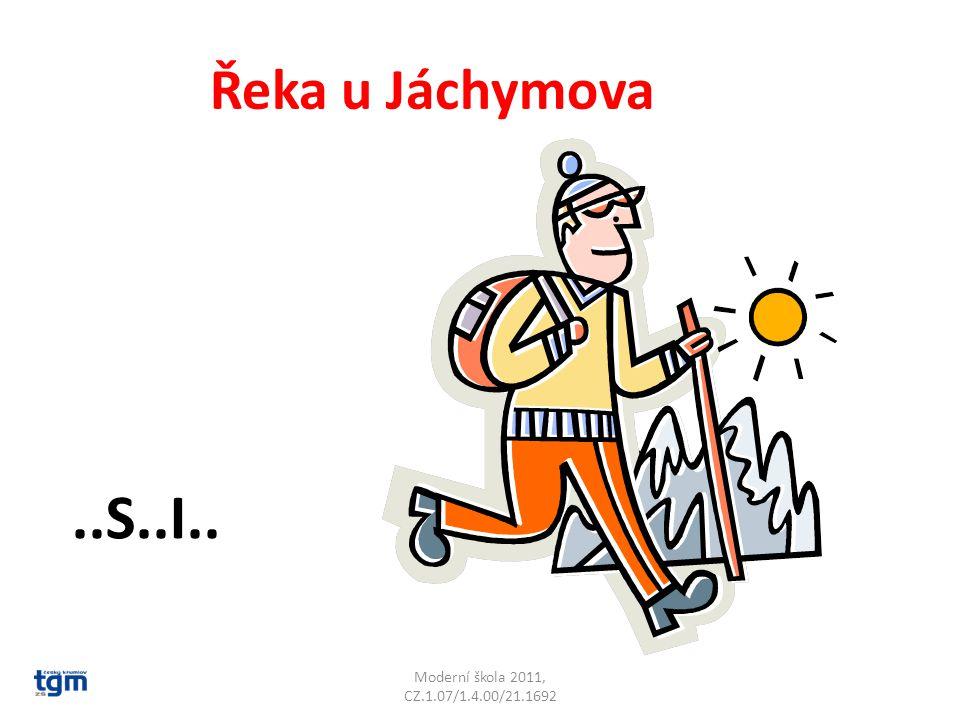 Moderní škola 2011, CZ.1.07/1.4.00/21.1692 Řeka u Jáchymova..S..I.. Bystřice