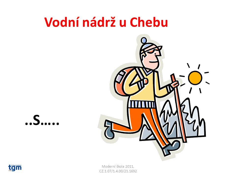 Moderní škola 2011, CZ.1.07/1.4.00/21.1692 Vodní nádrž u Chebu..S….. Jesenice