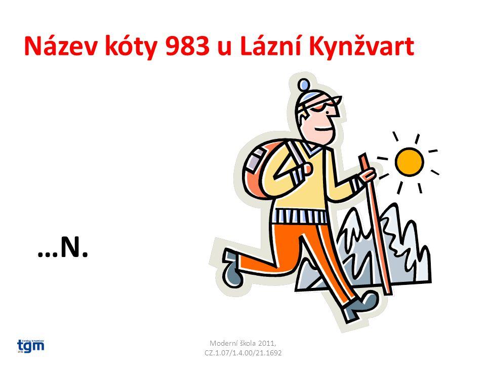 Moderní škola 2011, CZ.1.07/1.4.00/21.1692 Název kóty 983 u Lázní Kynžvart …N.Lesný