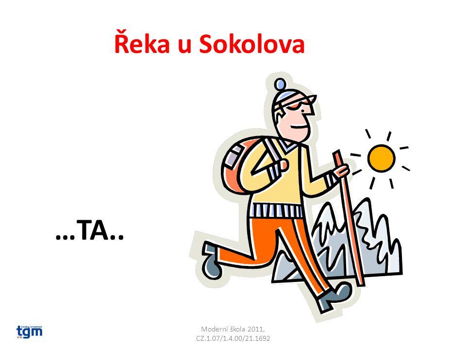 Moderní škola 2011, CZ.1.07/1.4.00/21.1692 Řeka u Sokolova …TA..Svatava