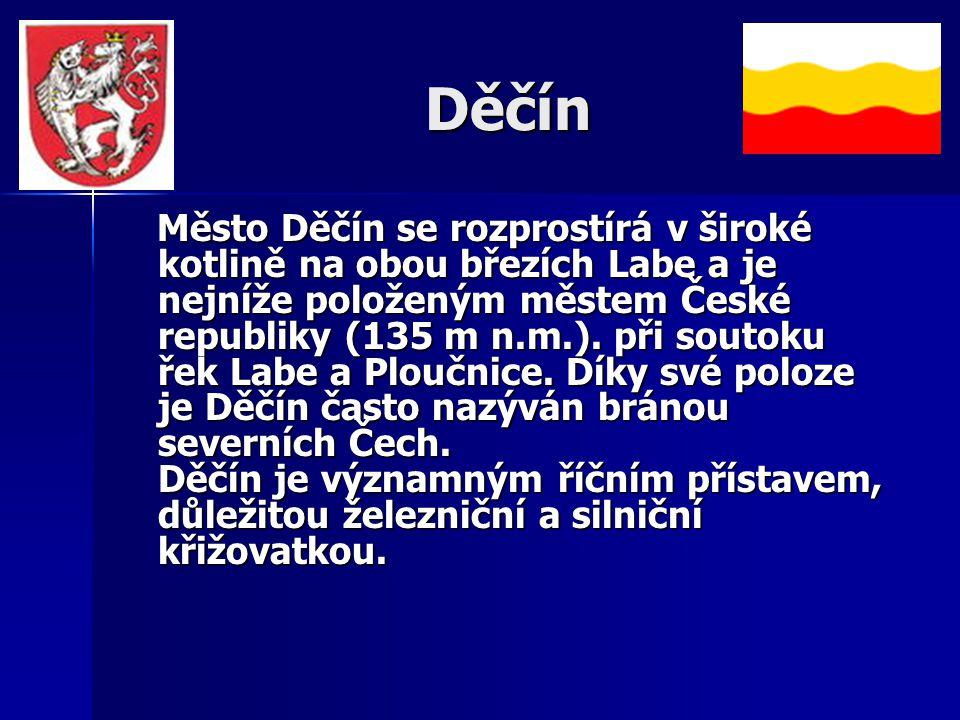 Děčín Město Děčín se rozprostírá v široké kotlině na obou březích Labe a je nejníže položeným městem České republiky (135 m n.m.).