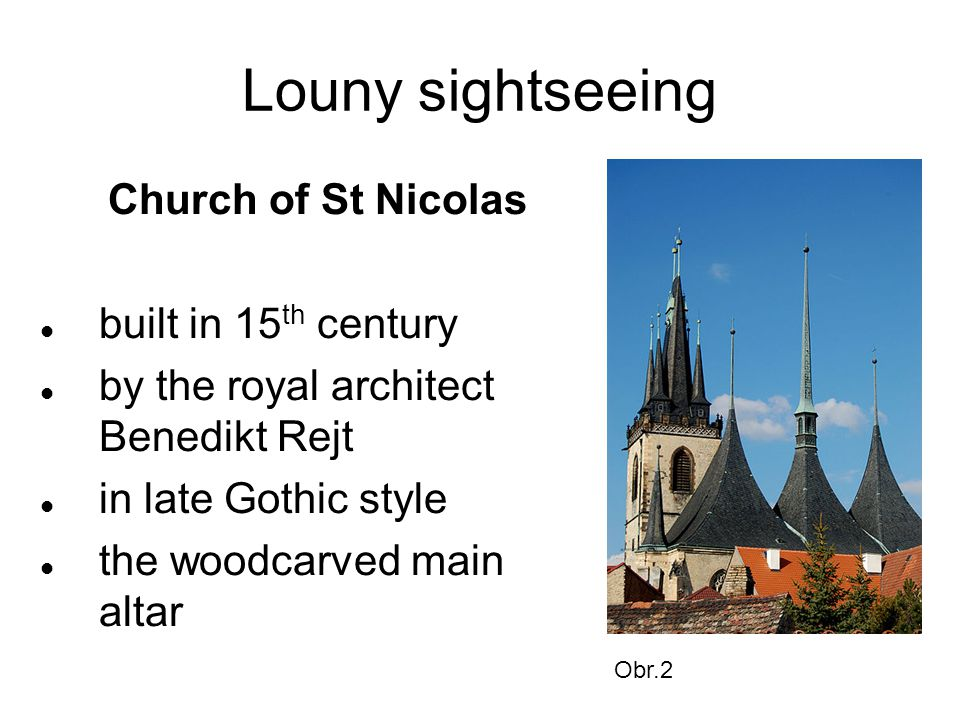 Louny sightseeing Church of St Nicolas built in 15 th century by the royal architect Benedikt Rejt in late Gothic style the woodcarved main altar Obr.2