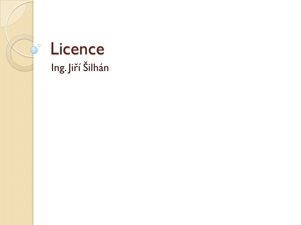 Licence Ing. Jiří Šilhán