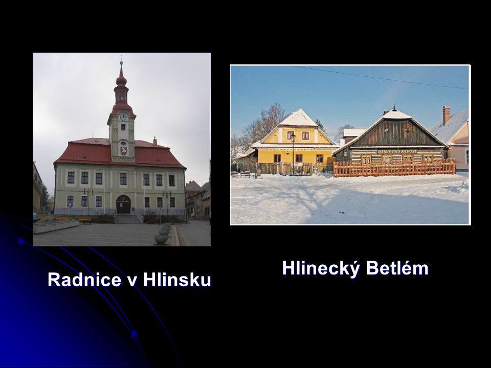 Radnice v Hlinsku Radnice v Hlinsku Hlinecký Betlém Hlinecký Betlém