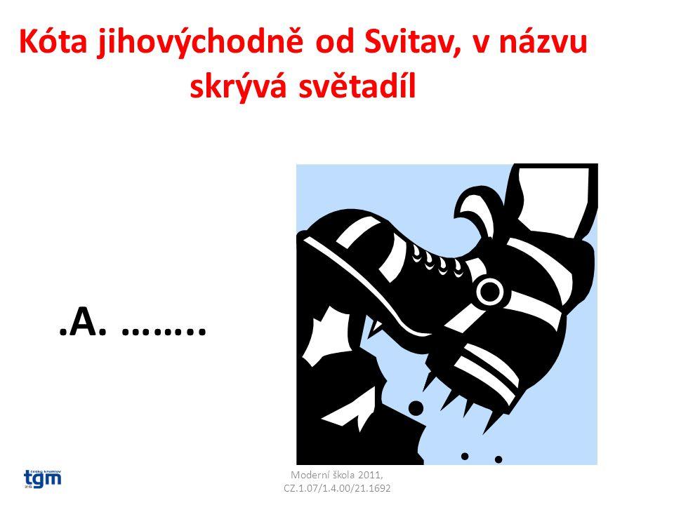 Moderní škola 2011, CZ.1.07/1.4.00/21.1692 Kóta jihovýchodně od Svitav, v názvu skrývá světadíl.A.