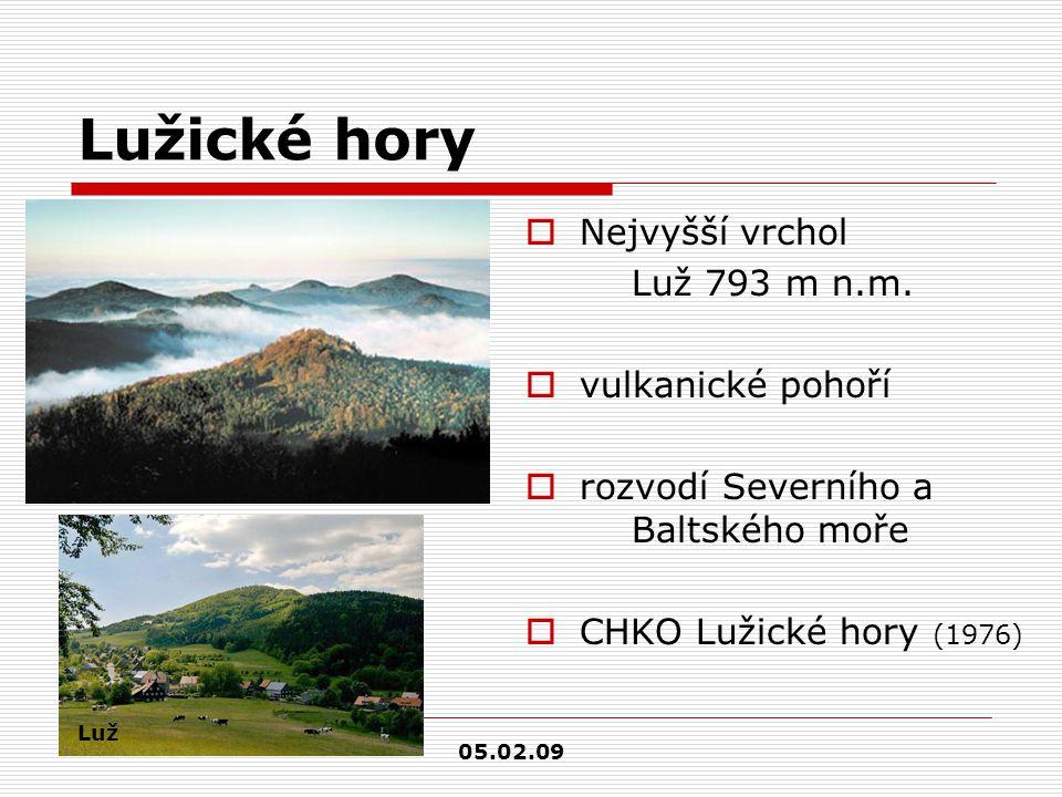 Lužické hory  Nejvyšší vrchol Luž 793 m n.m.  vulkanické pohoří  rozvodí Severního a Baltského moře  CHKO Lužické hory (1976) Luž 05.02.09