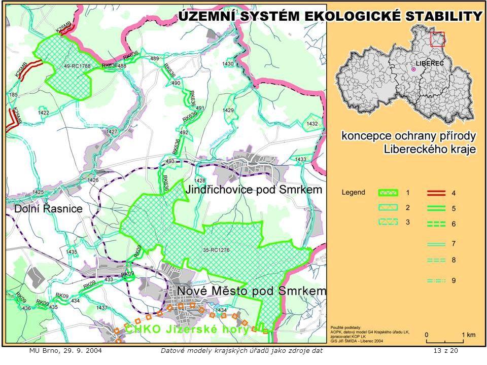 MU Brno, 29. 9. 2004Datové modely krajských úřadů jako zdroje dat13 z 20