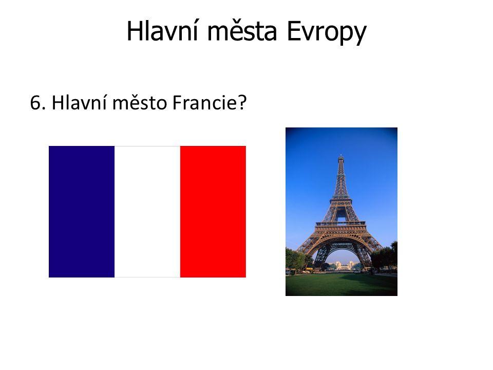 Hlavní města Evropy 6. Hlavní město Francie