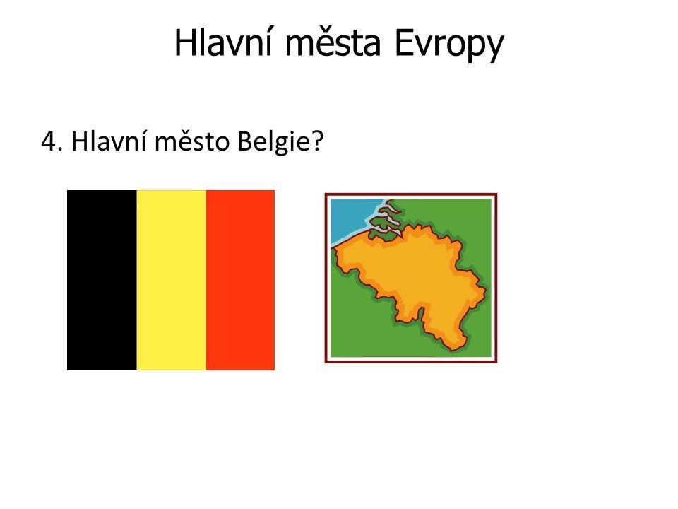 Hlavní města Evropy 4. Hlavní město Belgie