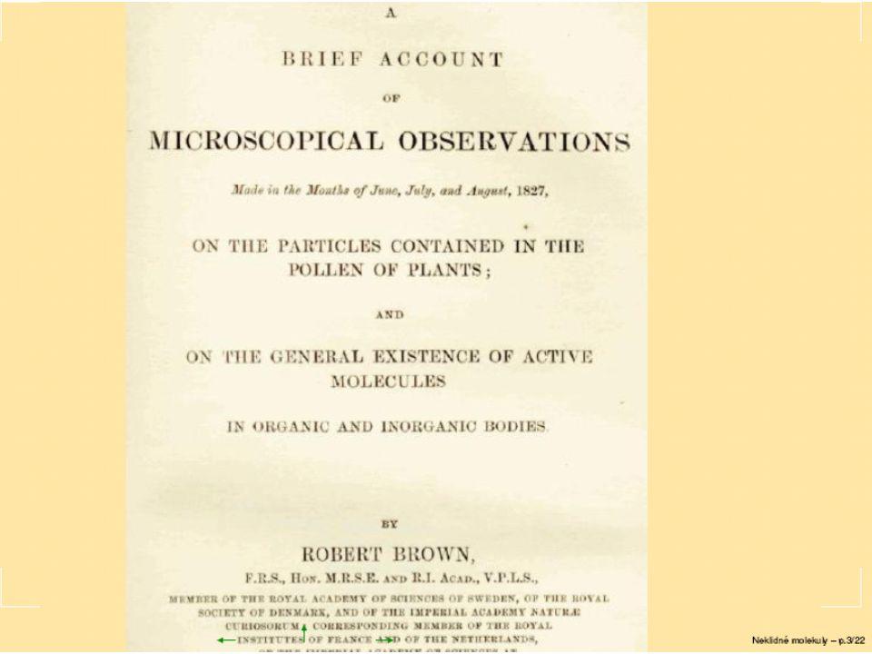 23.2.2006 II.Tepelné fluktuace 19 K obsahu Einsteinovy práce .