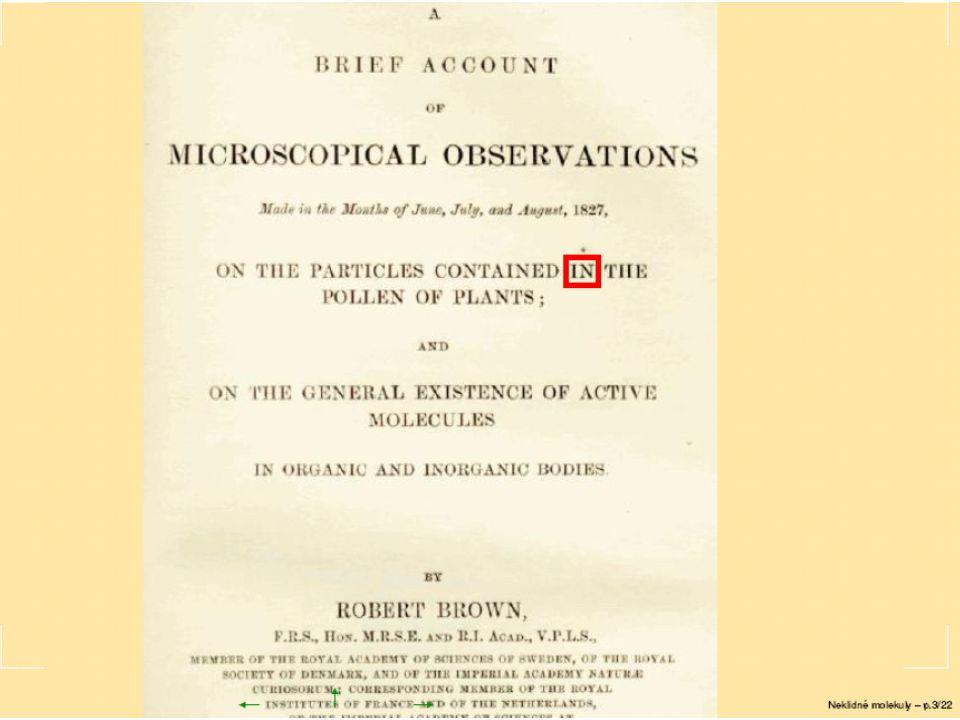 23.2.2006 II.Tepelné fluktuace 20 K obsahu Einsteinovy práce .