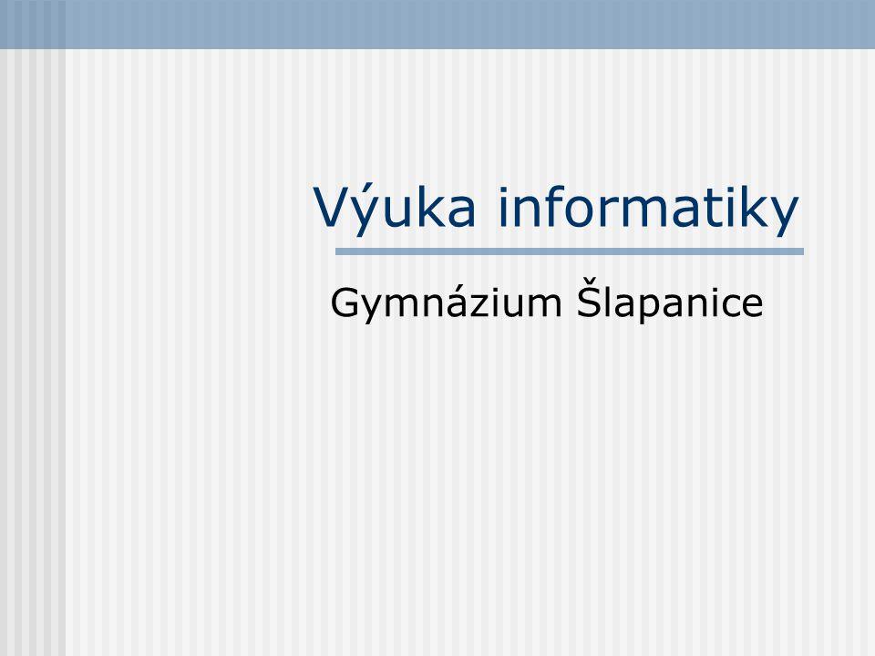 Výuka informatiky Gymnázium Šlapanice